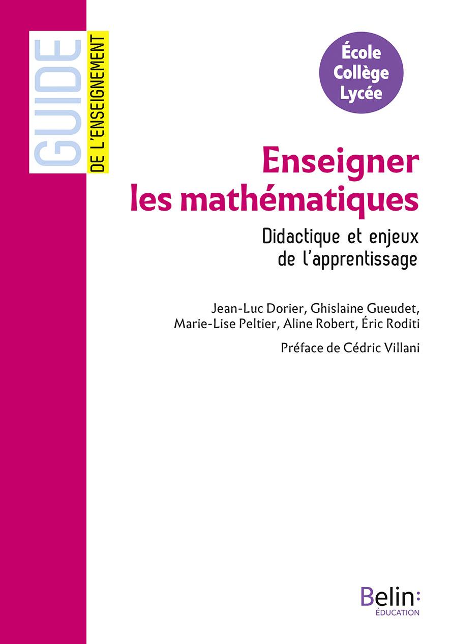 Enseigner les mathématiques. Didactique et enjeux de l'apprentissage