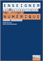 Enseigner les mathématiques à l'ère du numérique