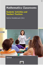 Mathematics Classrooms : students'activities and teachers'practices